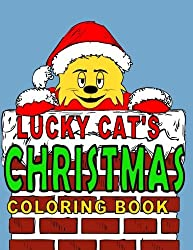 Lucky Cat's Christmas Coloring Book (Lucky Cat Coloring Books) (Volume 2)