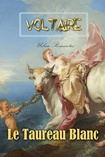 Le Taureau Blanc (World Classics) (French Edition)