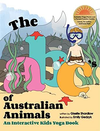 The ABCs of Australian Animals: An Interactive Kids Yoga Book