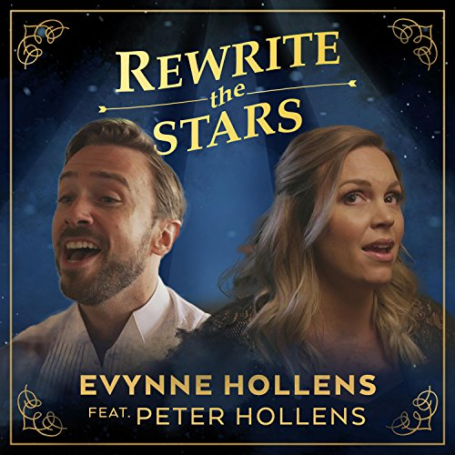 Rewrite the Stars (The Greatest Showman) [feat. Peter Hollens]