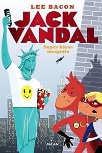 """Afficher """"Jack Vandal 2"""""""