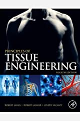 Principles of Tissue Engineering Kindle Edition