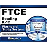 FTCE Reading K-12 Flashcard Study System: FTCE Test Practice Questions & Exam Review for the Florida Teacher Certification Examinations (Cards)
