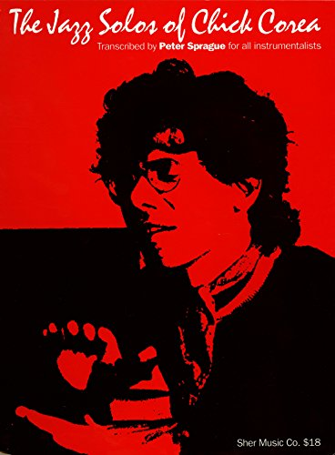 The Jazz Solos of Chick Corea