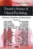 Toward a Science of Clinical Psychology, David Kiracofe, 1604560622