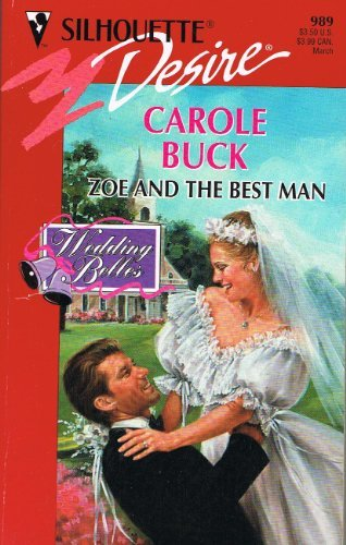 Read Online Zoe And The Best Man (Wedding Belles) (Silhouette Desire) PDF