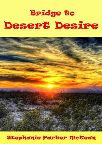 Bridge to Desert Desire