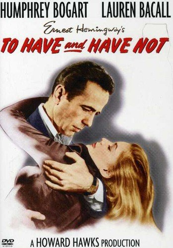 To Have & Have Not Humphrey Bogart Walter Brennan Lauren Bacall Dolores Moran