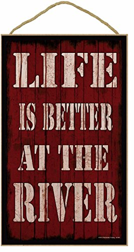 "Red Life Is Better At The River Rustic Sign Plaque 10""x16"""