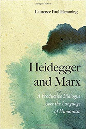 A Productive Dialogue over the Language of Humanism Heidegger and Marx