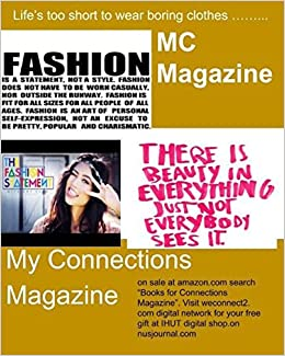 MC Magazine: My Connections Magzine: Volume 2 (Connections magazine)
