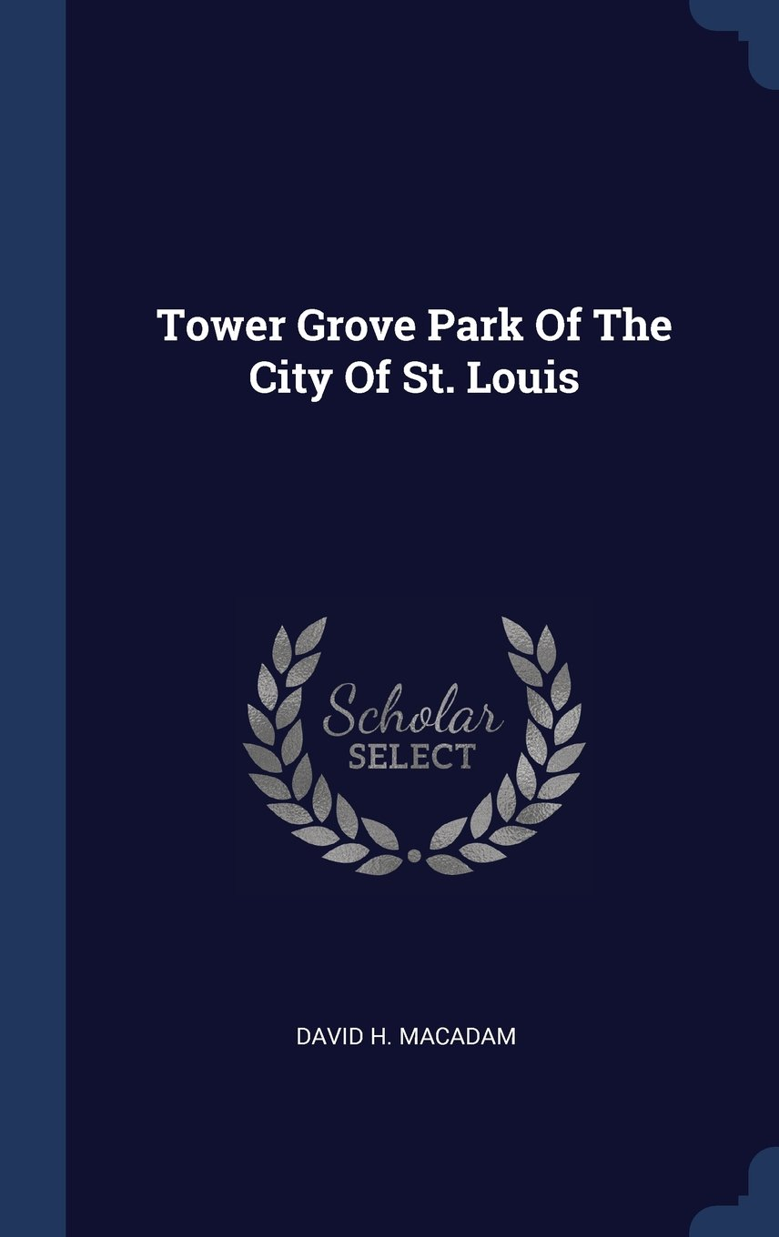 Download Tower Grove Park Of The City Of St. Louis pdf