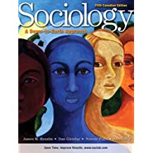 Sociology: A Down-to-Earth Approach with MySocLab, Fifth Canadian Edition