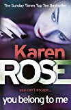 You Belong to Me by Karen Rose front cover