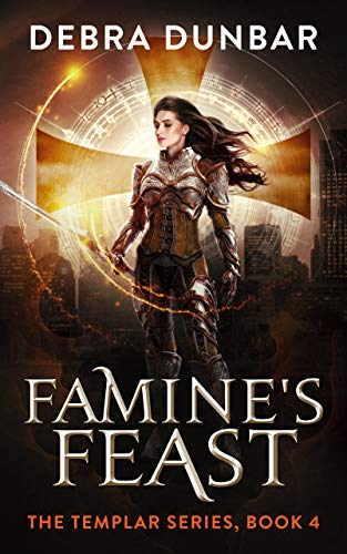 Famine's Feast (The Templar Book 4)