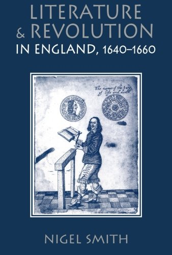 Literature and Revolution in England, 1640-1660