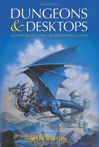 Dungeons and Desktops: The History of Computer Role-Playing Games