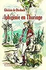 Iphigénie en Thuringe par Diesbach