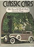 Classic Cars, Kevin and Aceti, Enrica (editors) Brazendale, 089673112X