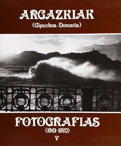 Descargar Libro Argazkiak Gipuzkoa-donostia 5 Beatriz Arizaga Bolumburu