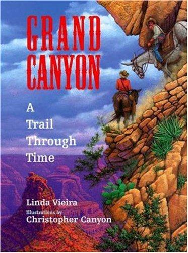 Grand Canyon  A Trail Through Time