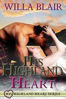 His Highland Heart by [Blair, Willa]