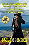 U.S. Marshal Shorty Thompson - Cora Laredo - One Mad Woman: Tales Of The Old West Book 53