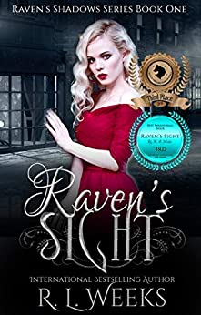 Raven's Sight: A Young Adult Paranormal Mystery (Raven's Shadows Book 1) by [Weeks, R.L.]
