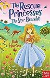 img - for Rescue Princesses: The Star Bracelet (The Rescue Princesses) book / textbook / text book