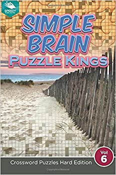 Book Simple Brain Puzzle Kings Vol 6: Crossword Puzzles Hard Edition