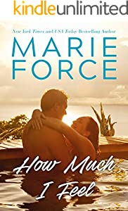 How Much I Feel (Miami Nights Book 1)