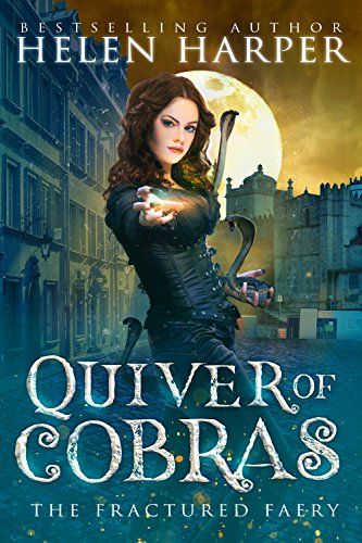 Quiver of Cobras (The Fractured Faery Book 2) cover