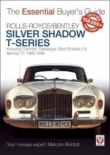 (Rolls-Royce Silver Shadow & Bentley T-Series: The Essential Buyer's Guide)