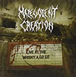 Live at the Whisky a Go Go by Malevolent Creation (2013-10-30)