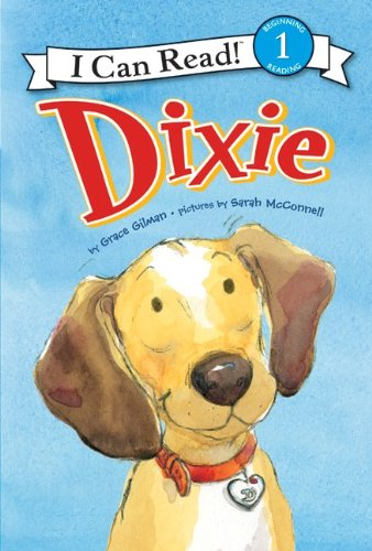 Read Online Dixie (I Can Read Book 1) pdf