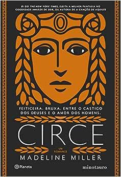 Circe: Feiticeira. Bruxa. Entre o castigo dos deuses e o