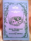 Stress Management, Depression and Overcoming Addictions, Linda R. Page, 1884334334