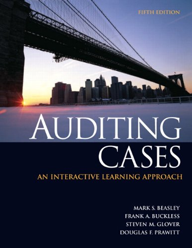Auditing Cases: An Interactive Learning Approach (5th Edition)