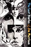 img - for The Lost Diaries of Jim Morrison by Marshal Lawrence Pierce III (2003-04-01) book / textbook / text book