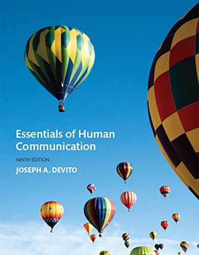 134184955 - Essentials of Human Communication (9th Edition)