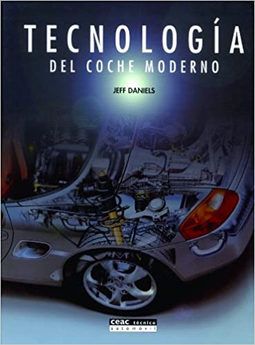 Tecnologia del Coche Moderno (Spanish Edition): Jeff Daniels: 9788432910852: Amazon.com: Books