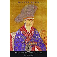 Kuhn, D: The Age of Confucian Rule