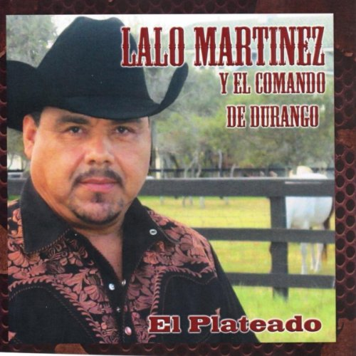 El Plateado by Lalo Martinez y El Comando De Durango on Amazon Music - Amazon.com