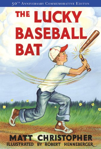 The Lucky Baseball Bat: 50th Anniversary Commemorative Edition (Matt Christopher Sports Fiction)
