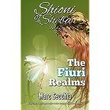 The Fiuri Realms (Shioni of Sheba Book 5)