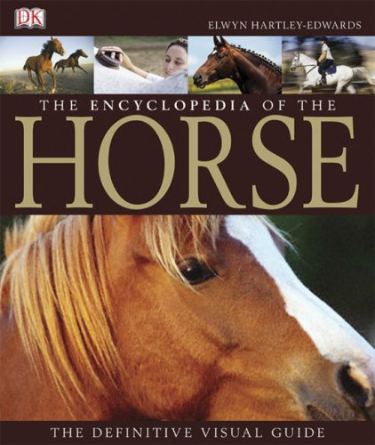 The Encyclopedia of the Horse by DK
