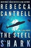 The Steel Shark (Joe Tesla) (Volume 4)