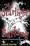 The Starlight Barking (101 Dalmatians Book 2)