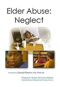 Elder Abuse: Neglect