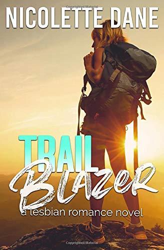 Trail Blazer A Lesbian